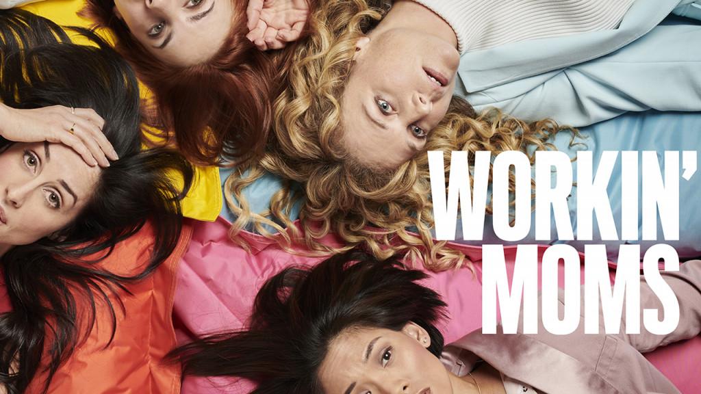 When Will Workin Moms Season 3 Start On Netflix Premiere Renewal Status Tv Release Dates